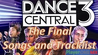 Dance Central 3  The Final Songs and Tracklist [ IN GAME ]