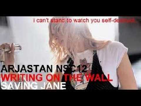 Saving Jane - Writing On The Wall