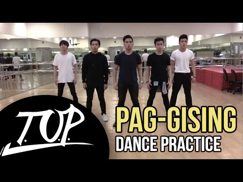 'PAG-GISING' Dance Practice - Top One Project