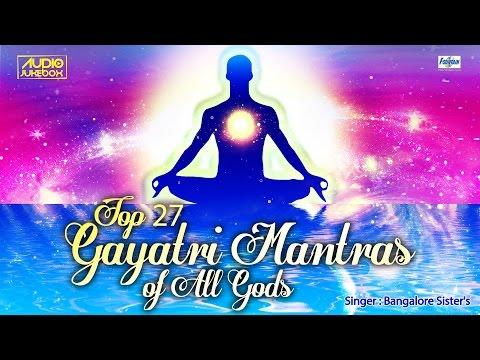 Top 27 Gayatri Mantra Of All Gods | Sakala Devatha Gayatri Mantra's by Bangalore Sister's