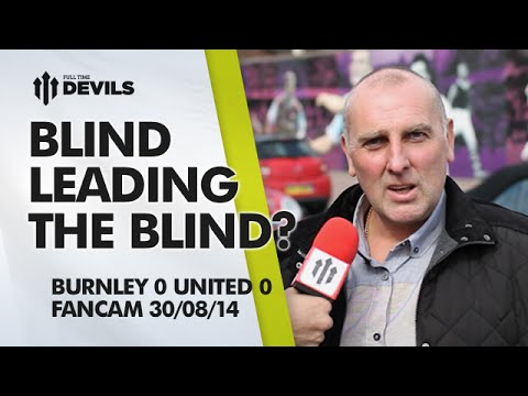 Blind Leading the Blind? | Burnley 0 Manchester United 0 | FAN CAM