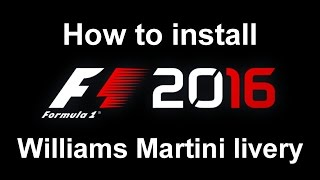 F1 2016: How to install Williams Martini red stripe livery
