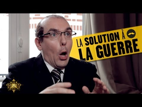 GOLDEN SHOW – La Solution à la Guerre
