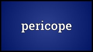 Pericope Meaning