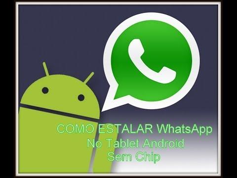 Como Instalar WhatsApp No Tablet Android (Sem Chip)