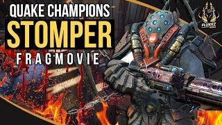 STOMPER - Quake Champions Fragmovie (2018)
