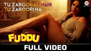Tu Zaroorat Nahi Tu Zaroori Hai| Fuddu | Sunny Leone | Sharman Joshi | Ranbir Kapoor