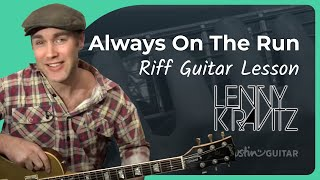 Riff #6: Always On The Run - Lenny Kravitz (Songs Guitar Lesson RF-006) How to play