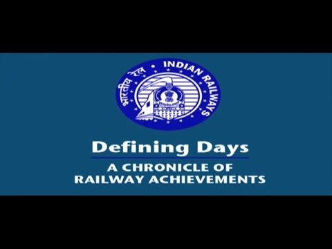 Defining Days : A Chronicle of Indian Railways Achievements