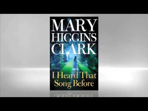 Mary Higgins Clark: I Heard That Song Before