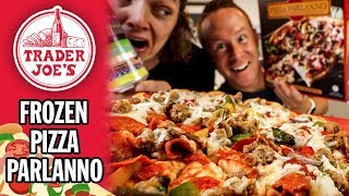 Trader Joe's Frozen Pizza Parlanno Food Review