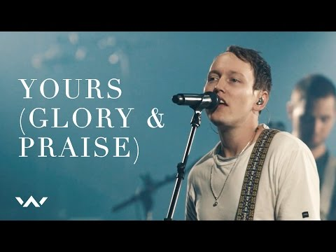 Yours (Glory and Praise) (Live) - Elevation Worship