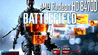 Battlefield 4 on AMD Radeon HD 8470D (A6 6400K 4.1GHz)