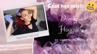 Gaat het mis?! Red Hair Tutorial - Danique Hogguer.