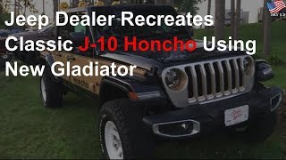 Jeep dealer recreates classic J-10 Honcho using new Gladiator