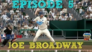 MLB 14 The Show: Joe Broadway Road To The Show - EP5