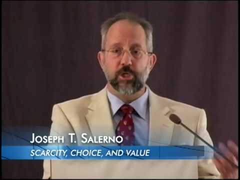 Fundamentals of Economic Analysis, Lecture 1: Scarcity, Choice, and Value | Joseph T. Salerno
