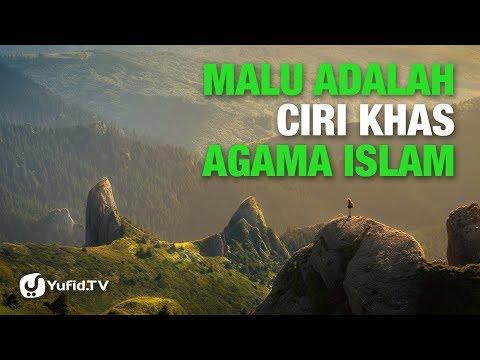 Malu Adalah Ciri Khas Agama Islam - Ustadz Abu Haidar - Lima Menit yang Menginspirasi