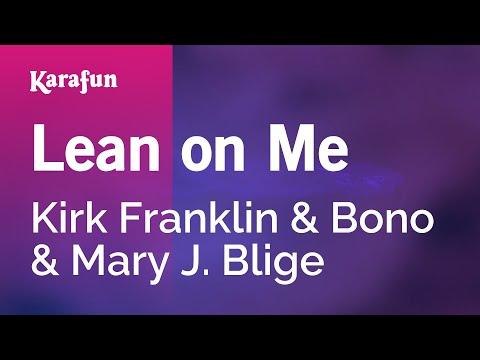 Karaoke Lean On Me - Kirk Franklin * video