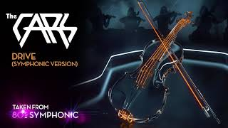 The Cars - Drive (Symphonic Version) (Official Audio)