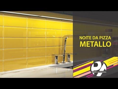 Metallo - Noite da Pizza