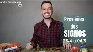 Previsões dos Signos -- 28/4 a 04/5