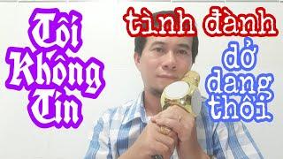 Tôi Không Tin-Fan Ưng Hoàng Phúc Cover Vì Hâm Mộ