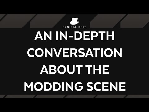 An in-depth conversation about the modding scene [strong language]