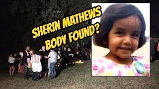 Update: 3 Year Old Sherin Mathews Body Found?