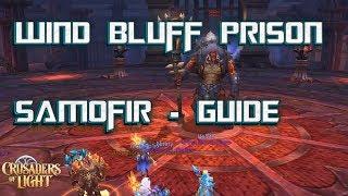 SAMOFIR - WIND BLUFF PRISON RAID GUIDE - Crusaders of Light