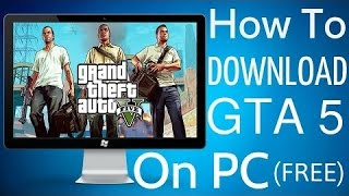 How to get: GTA 5 for FREE on PC [NEW] (Latest Crack - Updated) (NEW 2015)