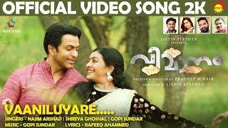 Vaaniluyare Official Song 2K | Vimaanam | Prithviraj | Durga Krishna | Gopi Sundar