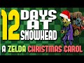 12 days at snowhead - a zelda christmas carol!  Picture