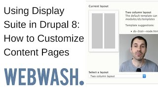 Using Display Suite in Drupal 8: How to Customize Content Pages