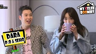 [My Celeb Roomies - DARA] P.O Became So Shy When DARA Came As Another Roomie 20170707