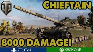 WoT - CHIEFTAIN 8000+ DAMAGE! - Epic Gameplay (Xbox/PS4)