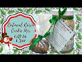 OATMEAL RAISIN COOKIE MIX!! GIFT IN A JAR!!  THE HOLIDAYS ARE COMING!!