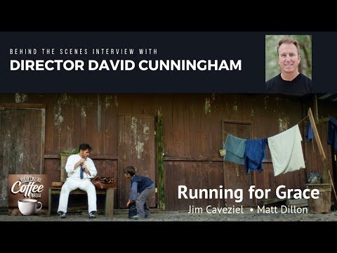 Running For Grace - Behind The Scenes Interview With Director David Cunningham