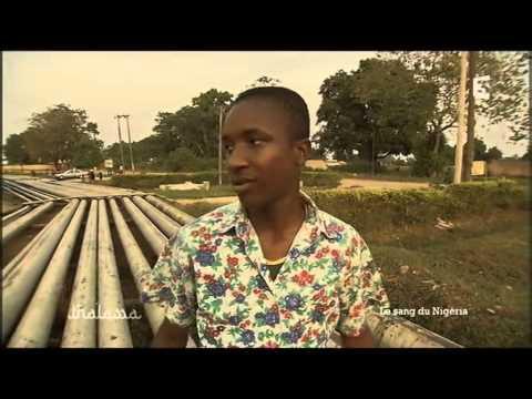 Le Sang du Nigéria - Les milliards de l'exploitation du pétrole et la misère du peuple - Thalassa
