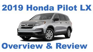 2019 Honda Pilot LX Detailed Overview and Review