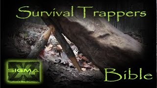 The Survival Trappers Bible Part 5 Two Stick Deadfall