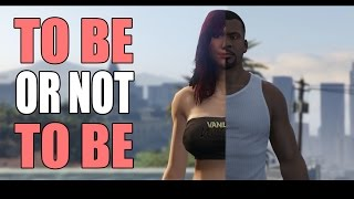 To Be or Not to Be (GTA 5 Rockstar Editor)