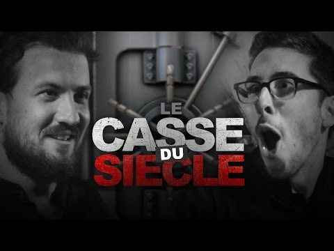 Le Casse du Siècle (The Robbery of The Century) - Ludovik & Kemar
