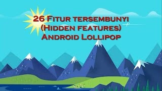 download lagu 26 Fitur Tersembunyi Hidden Features Android Lollipop gratis