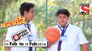 WeekiVideos  Baalveer  15 Feb to 19 Feb 2016