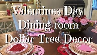 DIY Valentine Dining Room Decor Dollar Tree Items How-To