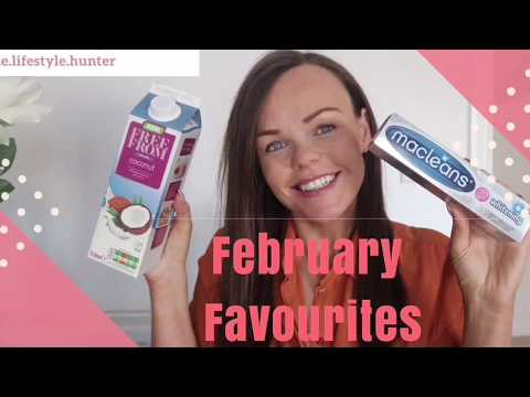 February Favourites 2018: Food | Beauty | Fashion