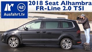 2018 Seat Alhambra FR-Line 2.0 TSI - Kaufberatung, Test, Review