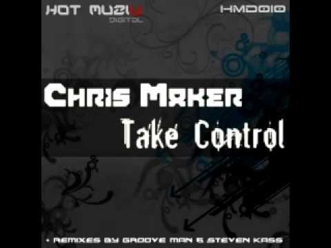 Chris Maker - Take Control (Original mix) Music Videos