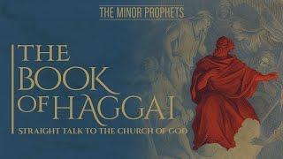 Video: Prophet Haggai: Straight Talk to the Church of God - BeyondTV